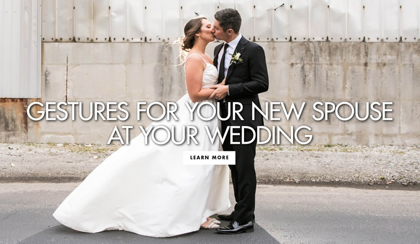 Sweet gestures for your new husband or wife at your wedding