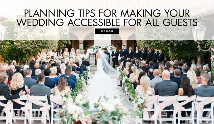 Planning tips for making your wedding accessible for disabled guests all attendees