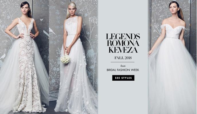 Bridal Fashion Week: Legends Romona Keveza Fall 2018 - Inside Weddings