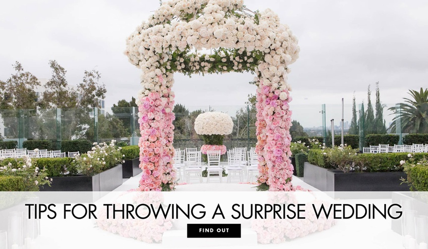 Tips for throwing a surprise wedding event