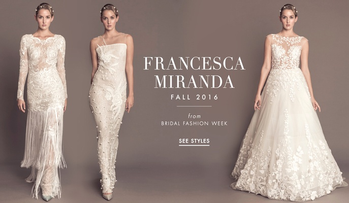 Wedding Dresses Francesca Miranda Fall 2016 Collection Inside