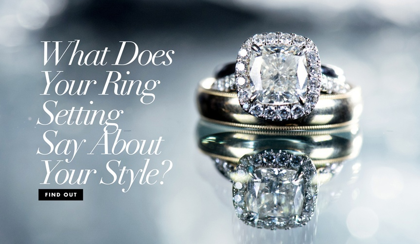 What does your engagement ring setting say about your style? find out now