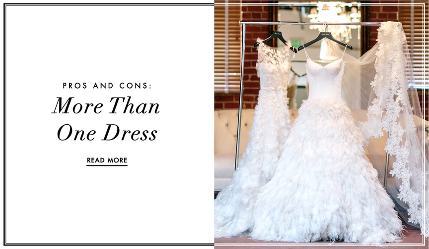 the pros and cons of wearing multiple or more than one wedding dress on your big day quick change