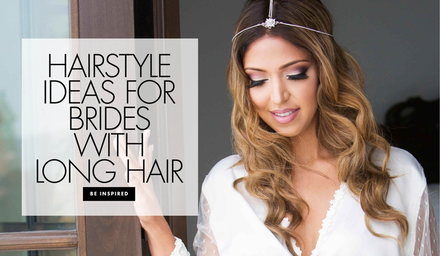 Hairstyle ideas for brides with long hair long wedding hairstyle ideas