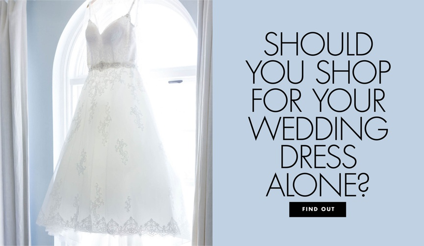 Should you shop for your wedding dress alone or with a group?