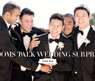 grooms share unexpected surprises weddings aspects sentimental advice love men male