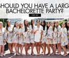 who to invite to your bachelorette party, how many people to invite to your bachelorette party