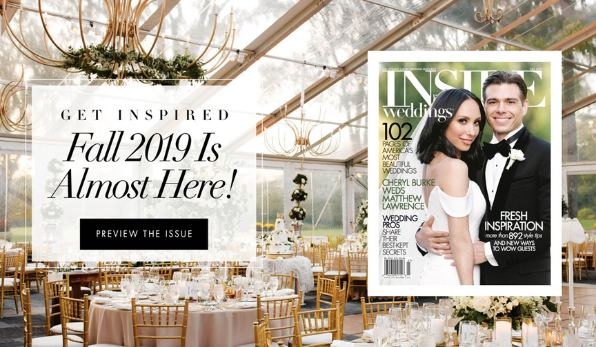 get inspired fall 2019 is almost here inside weddings new issue preview fall 2019 wedding magazine