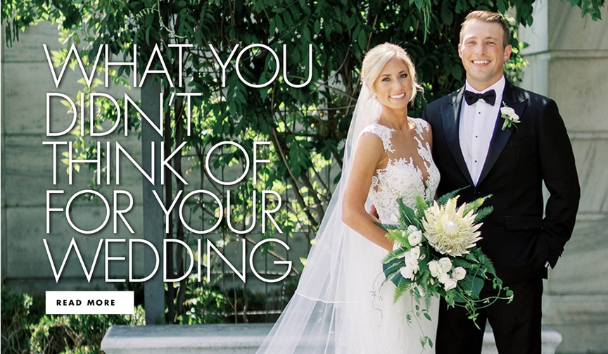 what you didn't think of for your wedding