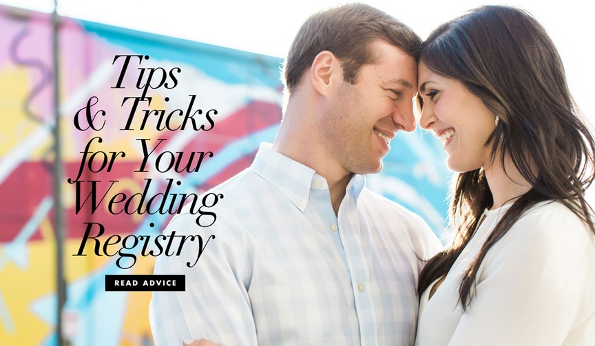Tips and tricks for your wedding registry advice for newly engaged couples