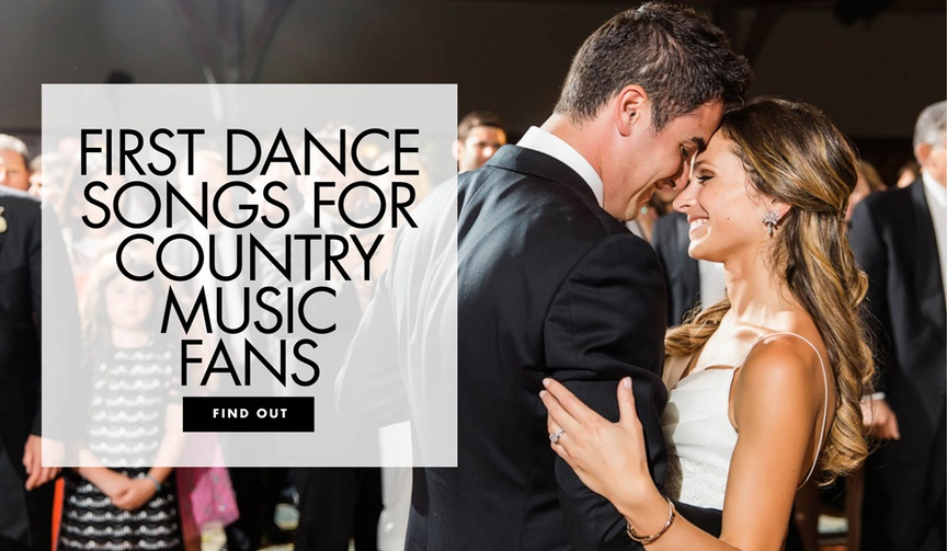 bride and groom dancing to country music for their first dance, country songs for first dance