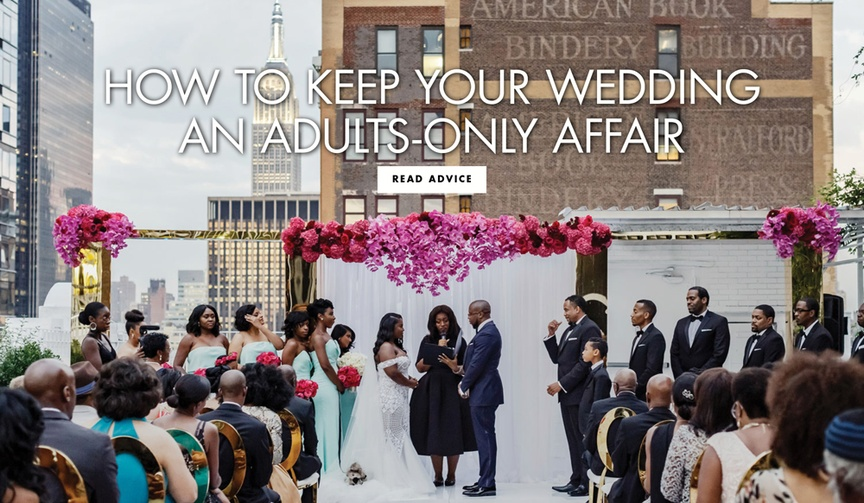 How to keep your wedding adults only and no children