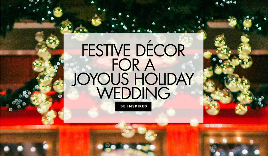 festive decor for a joyous holiday wedding holiday theme party