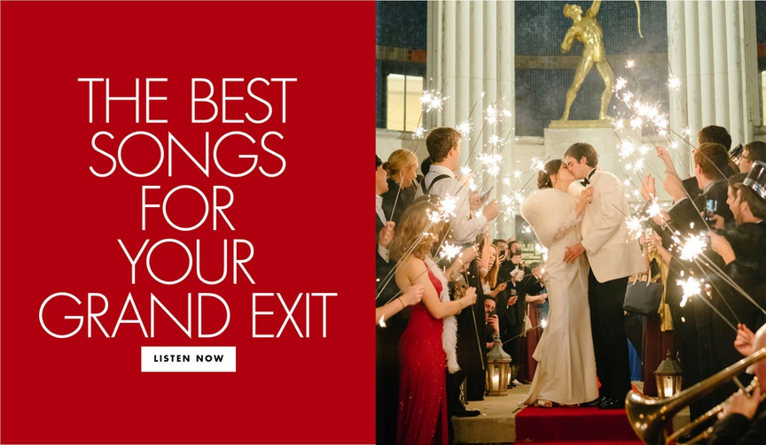 song to play during your grand exit, music for wedding grand exit