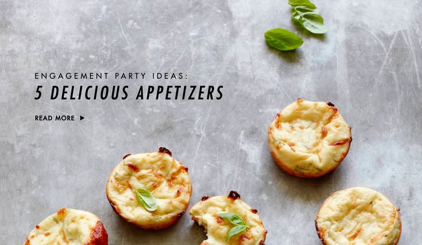 Hors d'oeuvres and small bites engagement party ideas