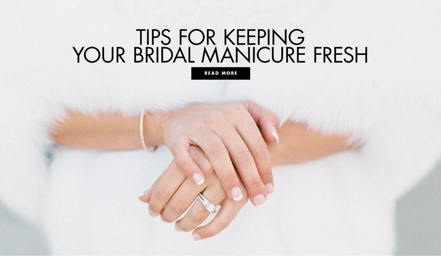 how to have a perfect bridal manicure, make sure your nails look great at your wedding