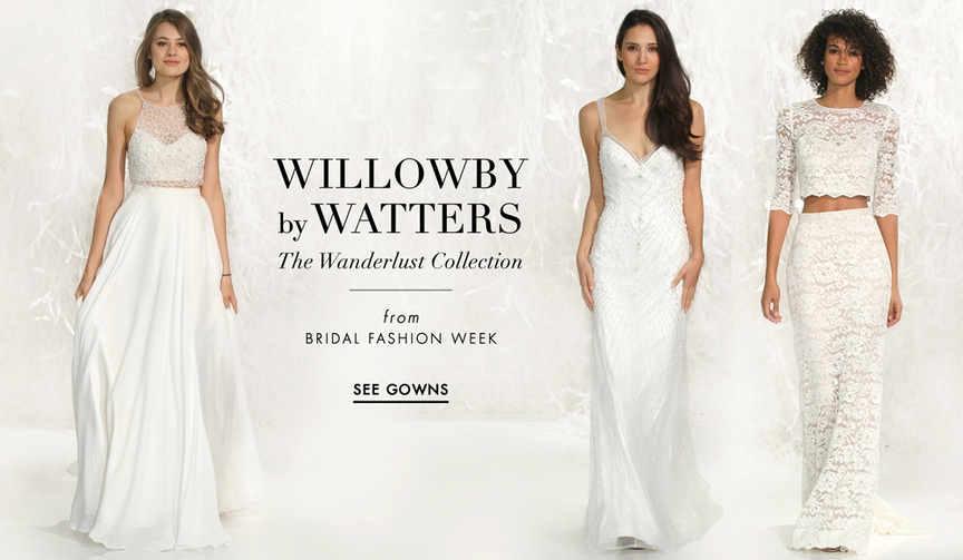 Willowby by Watters 2016 The Wanderlust Collection wedding dresses