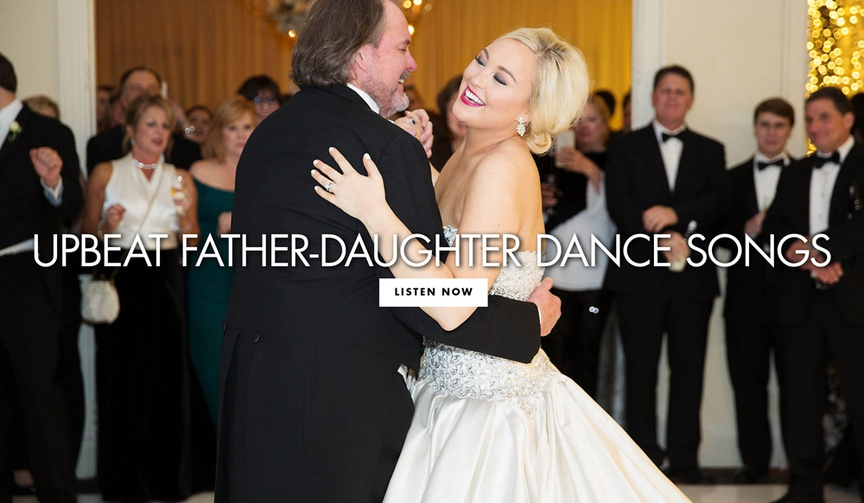 Upbeat father daughter dance song ideas wedding songs
