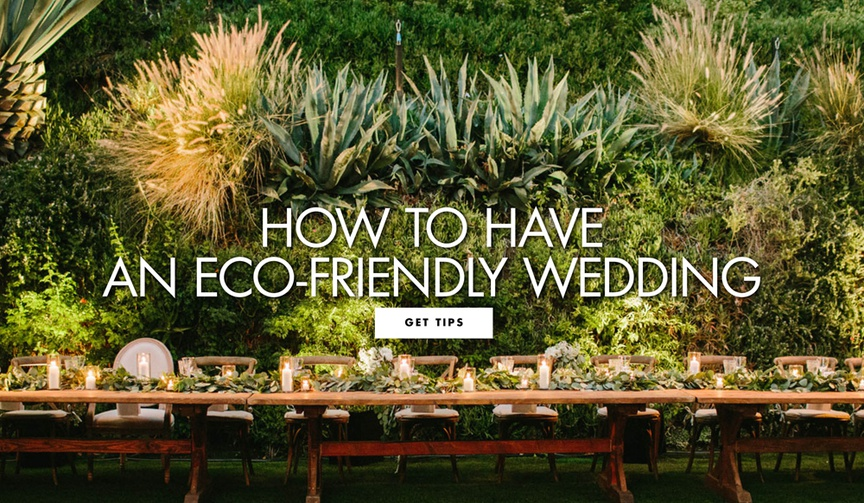 how to have an eco friendly wedding environmentally conscious wedding ideas