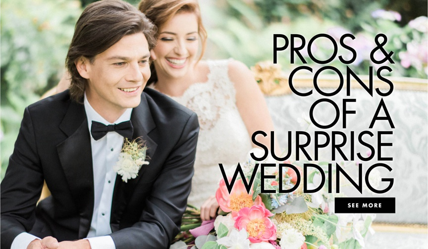 pros and cons of throwing a surprise wedding