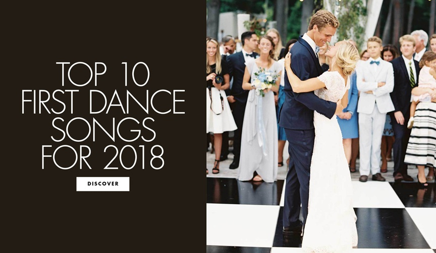 Top 10 first dance songs for 2018 wedding song ideas
