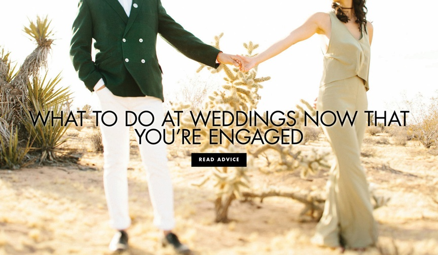What to do at weddings now that you're engaged