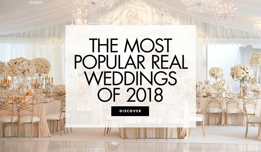 The most popular real weddings of 2018 popular real wedding ideas decoration inspiration