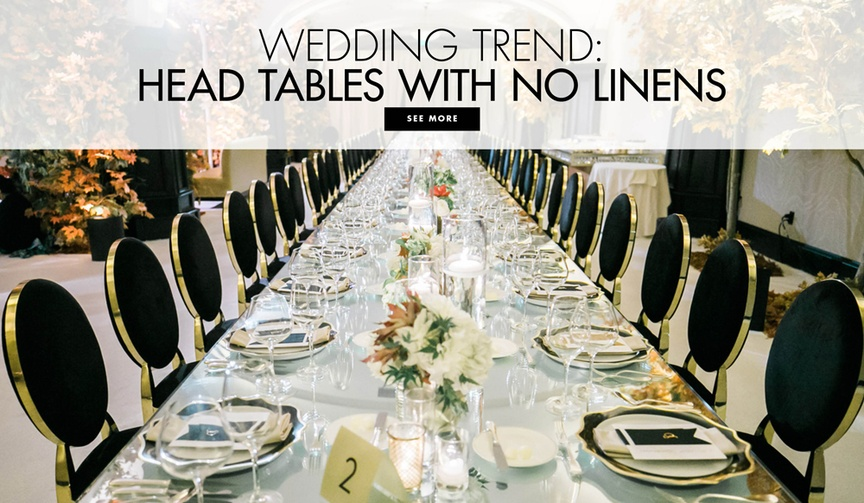 Wedding trend: head tables and reception tables with no linens