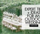 expert tips and ideas for an outdoor wedding from levine fox events and geller events