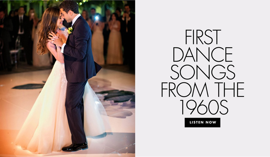 first dance songs from the 1960s wedding song ideas