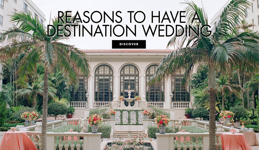 reasons why you might want to consider a destination wedding