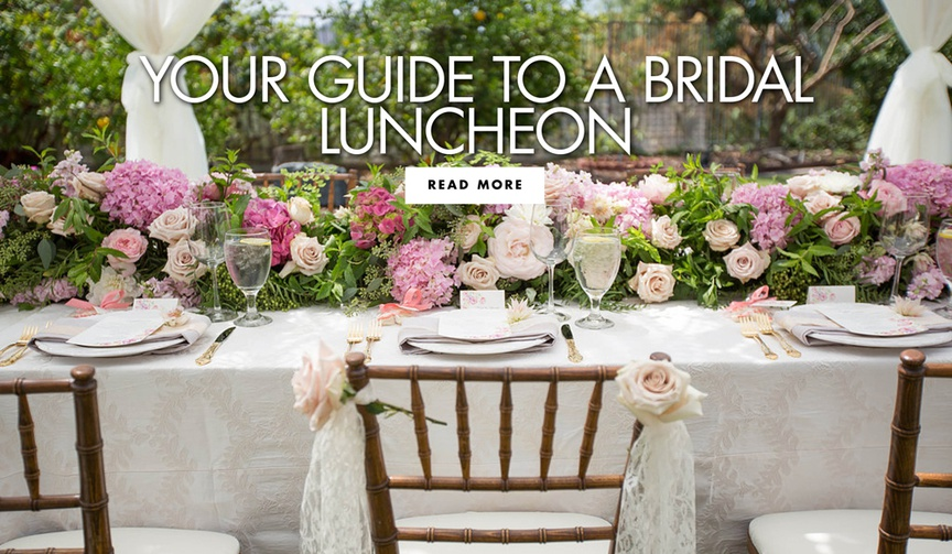 your guide to a bridal luncheon what you need to know about this pre-wedding lunch with your ladies