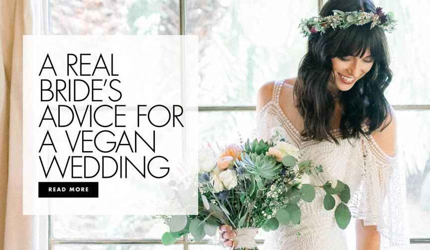 Discover a real bride's tips for hosting a vegan wedding!