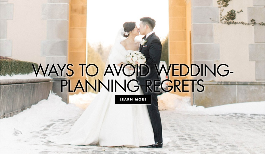 how to avoid regrets while wedding planning, make sure you don't regret your wedding