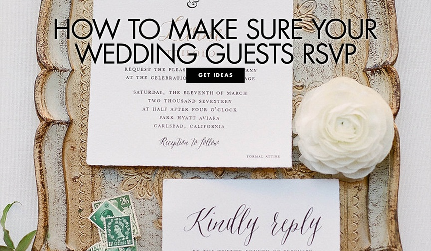 how to make sure your wedding guests rsvp to your wedding on time