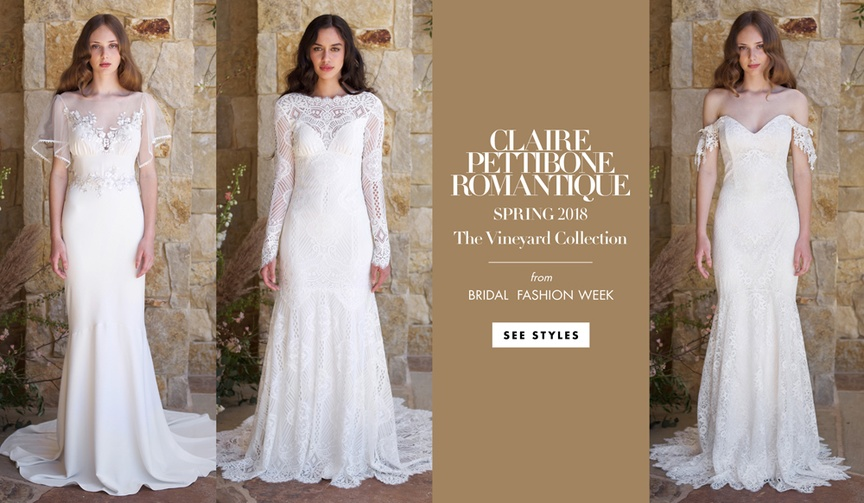 Claire Pettibone Romantique spring 2018 The Vineyard Collection wedding dresses