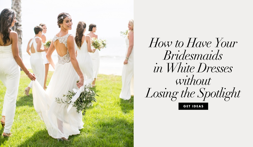 Coordinate with your 'maids while still standing out as a bride!