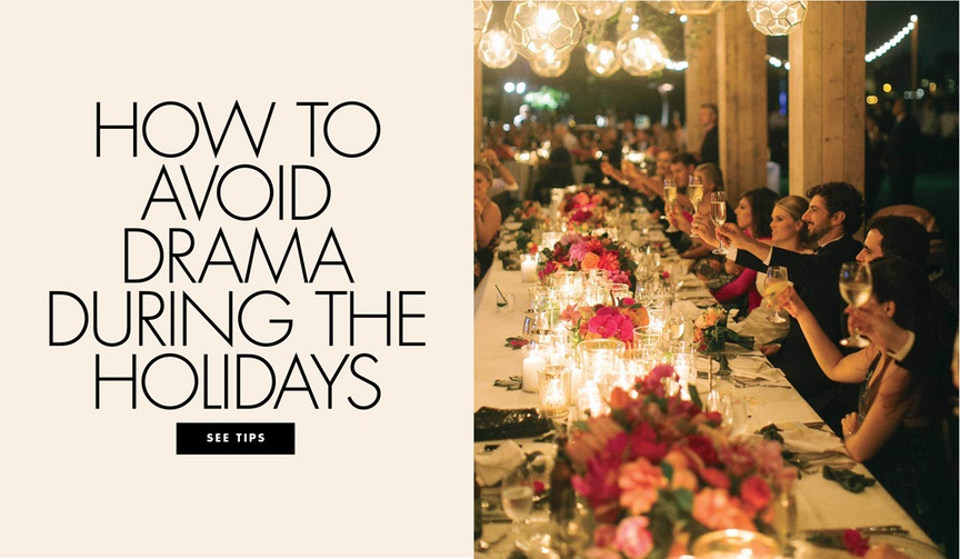 how to avoid drama during the holiday season thanksgiving dinner conversations