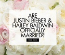 Are justin bieber and hailey baldwin officially married wedding predictions relationship celebrity