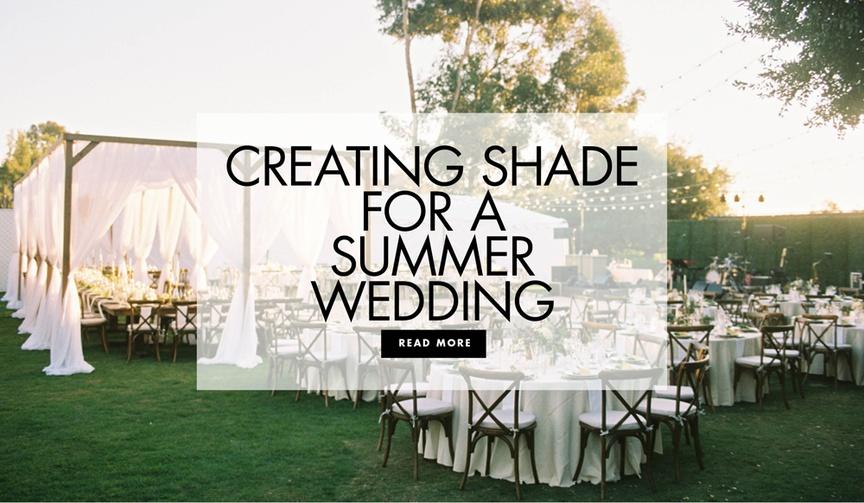 make a summer wedding shady, provide shade at a summer wedding