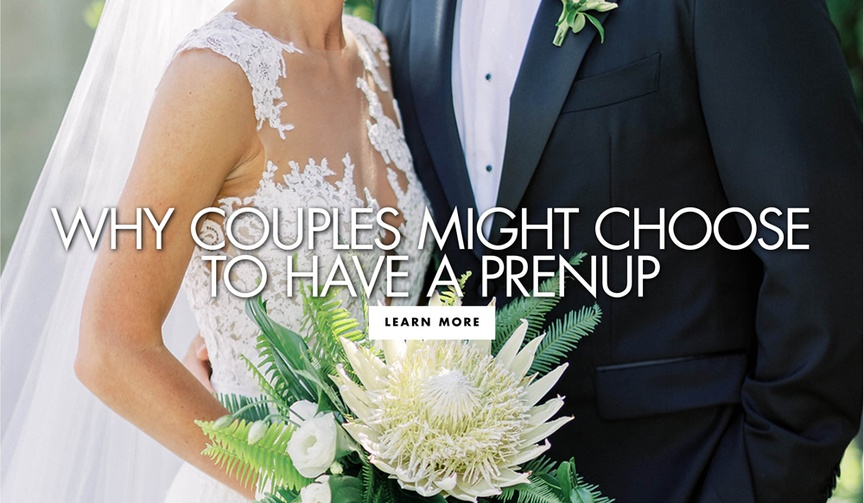 should you get a prenup before your wedding, why to consider a prenup