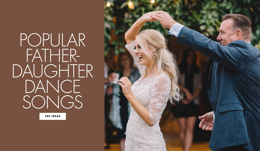 Popular father daughter dance songs to inspire your wedding reception music