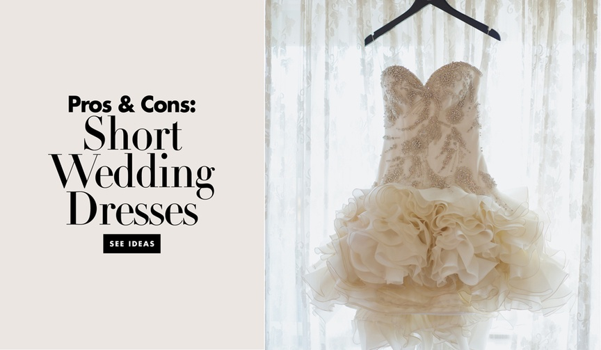 pros and cons wearing short wedding dress casual formal gown styles what should i wear my wedding