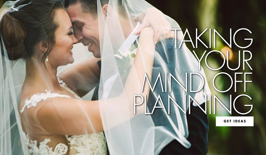Taking your mind off of wedding planning tips for relaxing