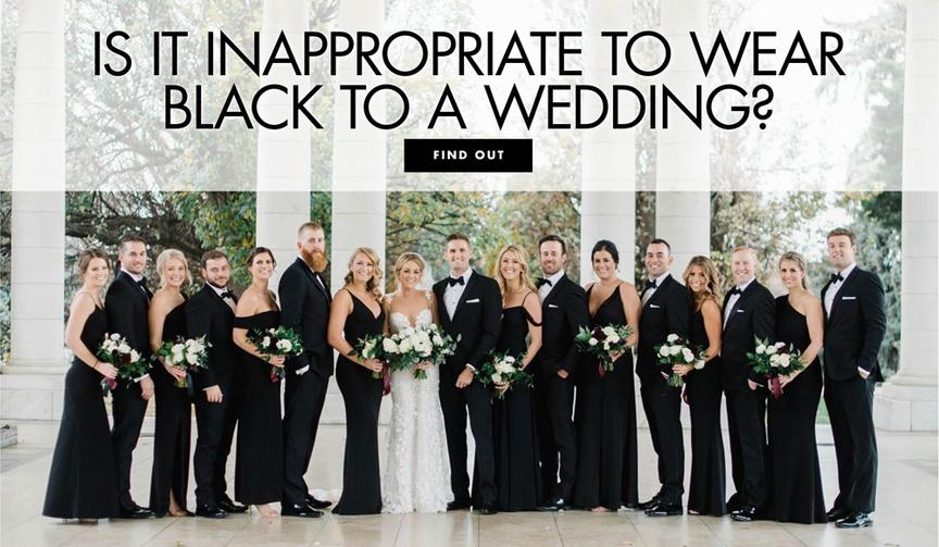 is it okay to wear black to a wedding? wearing black to a wedding etiquette