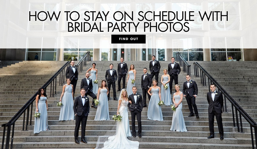 How to stay on schedule with bridal party photos bridesmaids groomsmen
