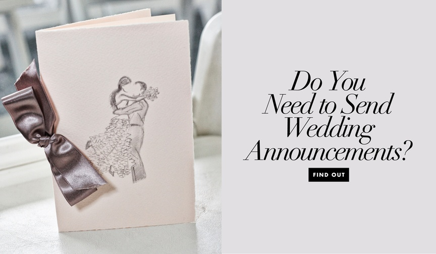 Wedding announcements to send or not to send do you need