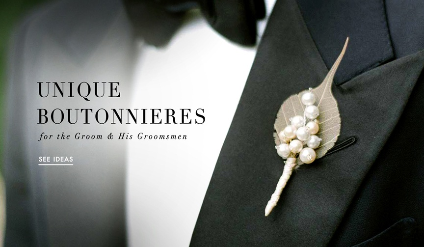 Unique wedding boutonnieres for grooms and groomsmen