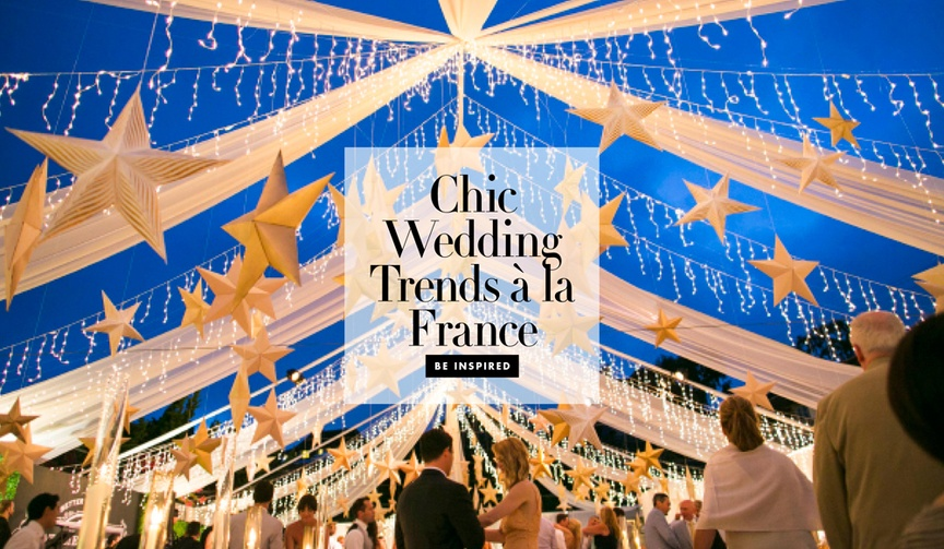 5 chic french wedding trends stylish elements your american nuptials petticoats wildflowers rustic