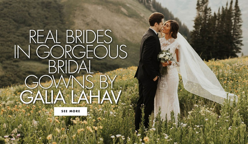 See more inspiring photos of real brides in beautiful Galia Lahav wedding dresses!